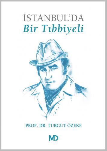 İSTANBULDA BİR TIBBIYELİ