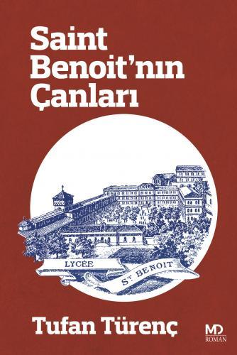 SAİNT BENOİT'NIN ÇANLARI